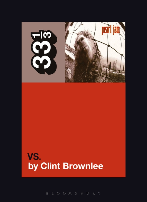 Author Talk: Clint Brownlee on Pearl Jam's Vs.