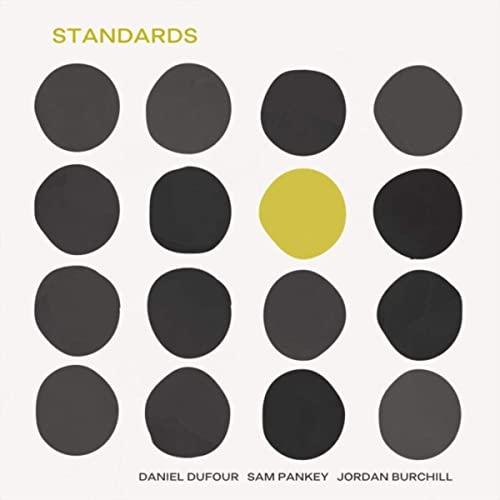 Daniel Dufour – Standards