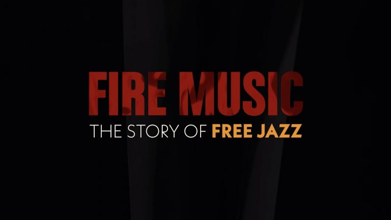 Film Review: 'Fire Music: The Story of Free Jazz'