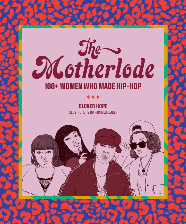 Author Talk: Clover Hope on the Women Who Made Hip-Hop