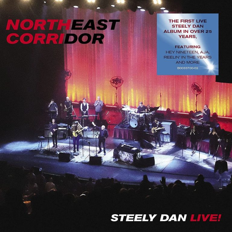 Album Review – Northeast Corridor: Steely Dan Live!
