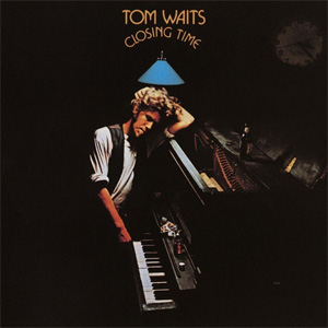 Closing Time: 10 Covers of Songs from the Tom Waits Classic